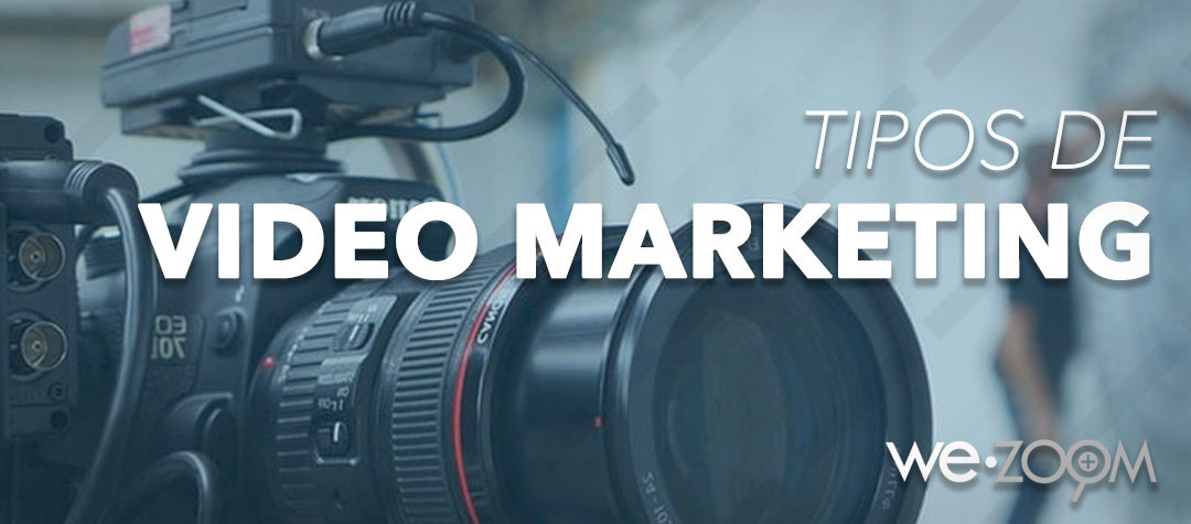 Tipos de Video Marketing